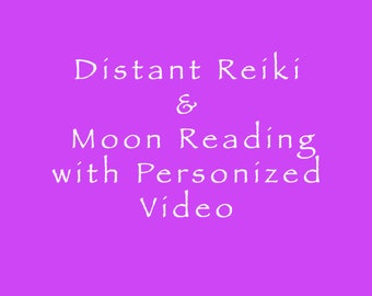 Distant  Reiki and Moon Reading with a Personalized Video