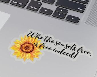 Who The Son Sets Free Sticker, Sunflower Sticker, Jesus Sticker, Freedom Sticker, Sticker, Christian Sticker