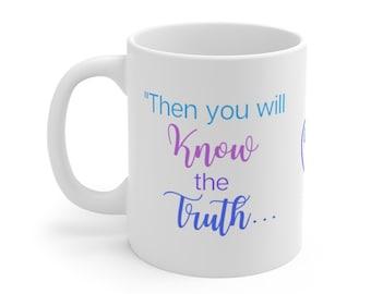 Truth Mug, Truthbomb Mug, Scripture Mug, Truth Coffee Cup, Truthbomb Coffee Cup, Scripture Coffee Cup, Bible Cup, Bible Mug, Verse Mug