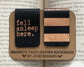 Set of 2 Magnetic Bookmarks | Fell Asleep Here + Pattern of Choice | Leather, Faux Leather, Vegan Leather