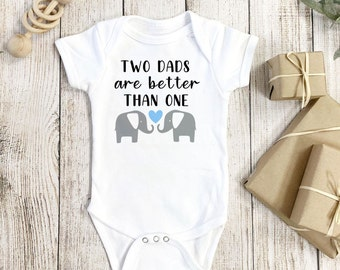 gay queer two dads baby shower gift baby onesie Two Dads Are Better Than One One Piece Baby Outfit Bodysuit diaper shirt lgbtq