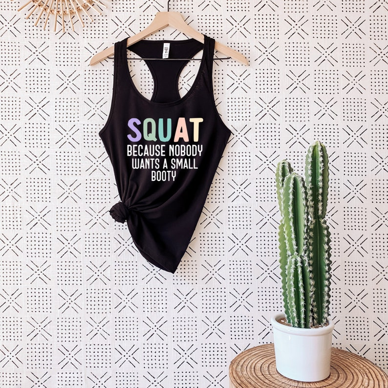 Funny Workout Shirt Flowy Tank Muscle Tank Squat Because Nobody Raps About Little Butts Workout Tee Loose Tank Cute Gym Shirt