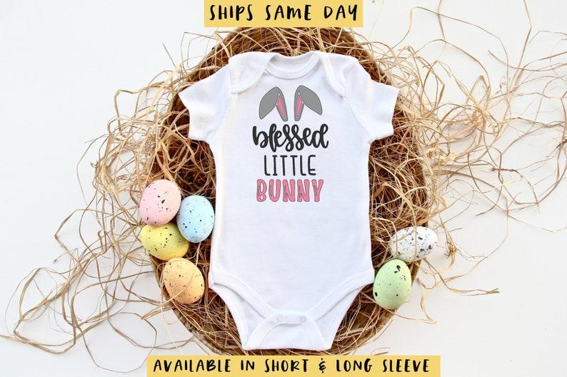 Baby Easter Bodysuit Toddler Easter Bunny Shirt for Girl or Boy Blessed Little Bunny Onesie\u00ae Cute Baby Shower Gift