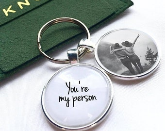 You/'re My Person Keychain Gift For Her Gift For Sister Friend Best Friend Gift Grey Anatomy Quote Long Distance Gift For Best Friend