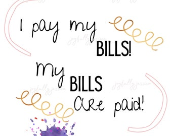 Amy and Tammy- 1000 pound sisters-I pay my Bills, my bills are paid-Digital download-PNG