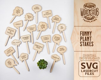 Funny Plant Marker, Funny Plant Stakes, Plant Stakes SVG, Garden Stakes Bundle, Garden Markers SVG, Glowforge svg, Laser cut file