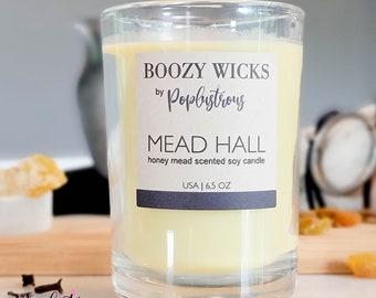 BOOZY WICKS: Mead Hall | Premium Hand Crafted Honey Mead Scented Soy Candle | 6.5 oz. | Cocktail | Viking | Wine |