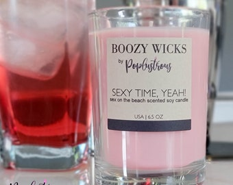 BOOZY WICKS: Sexy Time, Yeah! | Premium Hand Crafted Sex On The Beach Scented Soy Candle | 6.5 oz. | Cocktail | CLEARANCE