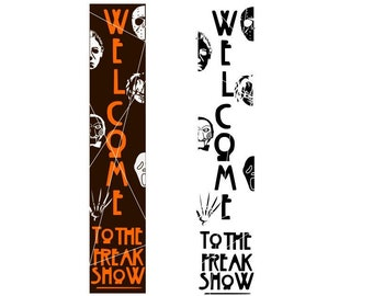 Welcome to the freak show svg eps dxf, vertical porch sign svg , halloween sign svg
