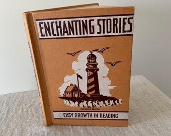Vintage Book - Enchanting Stories - Canadian Edition Reader Book - Vintage Hardcover Book - Vintage 50s Book