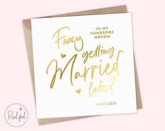 Fancy Getting Married Card, To My Groom Wedding Day Card, To My Bride Wedding Day Card, Keepsake, Foil, Rose Gold, Gold, Silver, Keepsake