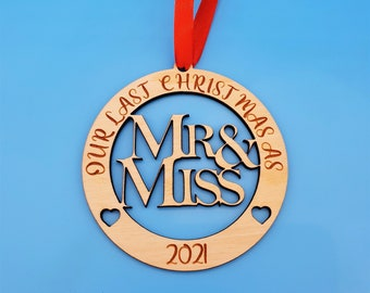 Our Last Christmas as Mr and Miss Wooden Bauble