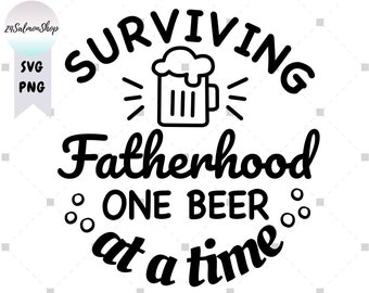 surviving fatherhood one beer at a time koozie
