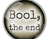 "Stephen King, Lisey's Story Quote: ""Bool, the end"" - Necklace, Pendant, Jewelry"
