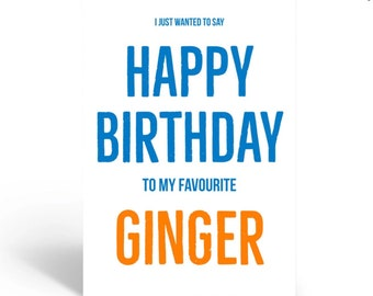 HAPPY BIRTHDAY TO MY FAVOURITE GINGER Birthday Card Funny Girlfriend Wife