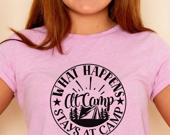 What Happens At Camp Stays At Camp Svg Etsy