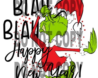 Grinch That/'s It I/'m Not Going Christmas Sublimation Transfer Ready To Press