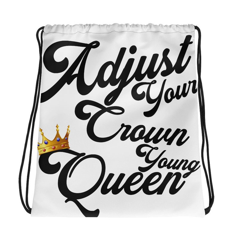 ADJUST YOUR CROWN Drawstring bag