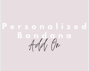 Bandana Personalization Add On