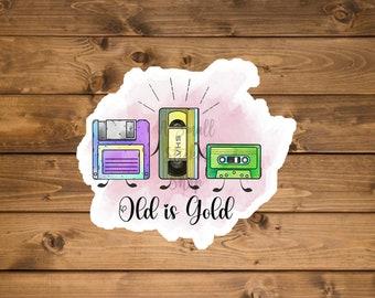 Old is Gold sticker, Cassette Tape sticker, Floppy disk sticker, Waterproof vinyl sticker, Laptop sticker, Hydro flask sticker