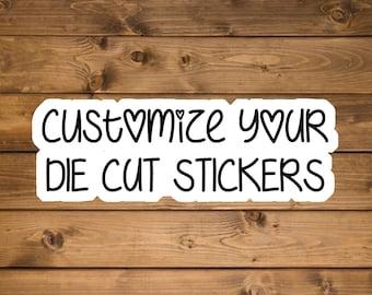 Custom stickers, Custom word stickers, custom waterproof stickers, custom laptop sticker, custom water bottle sticker, Die cut stickers