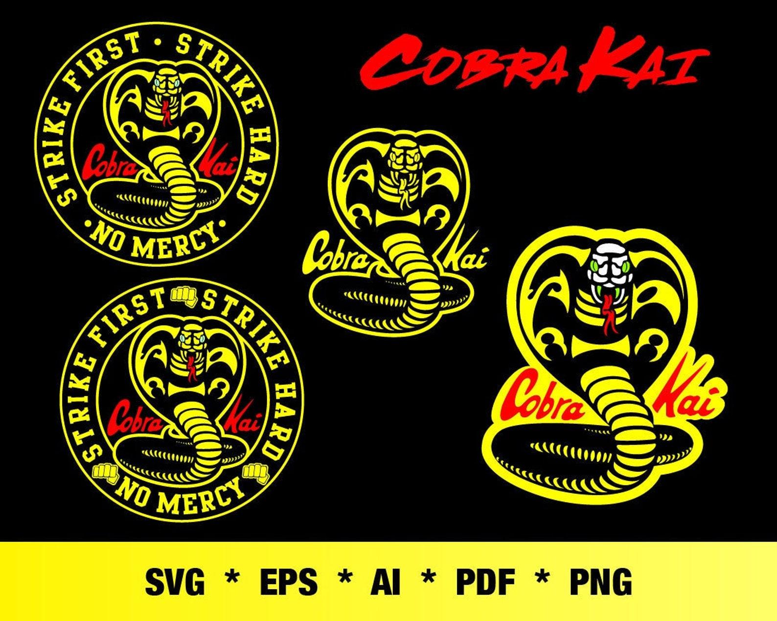 Cobra Kai Logo SVG / Karate Kid Svg / Strike First_Strike ...