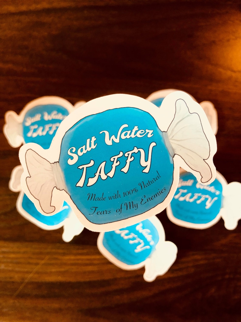 Made with the Tears of My Enemies Sticker Salt Water Taffy