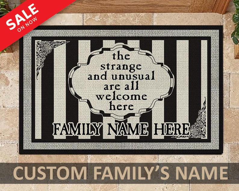 Gearhuman – The Strange And Unusual Are Come Here Family Custom Doormat
