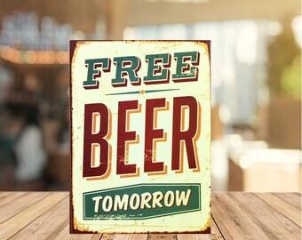 Bière Gratuite demain Style Antique mural blanc Plaque//Signe