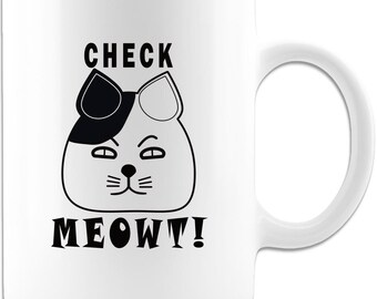 Funny Cat Mug - Check Meowt