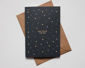 Dad You're The Best - Birthday Card for Dad