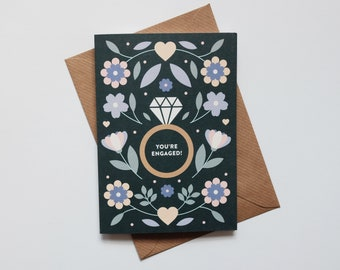 You're Engaged - Floral Engagement Card - Congratulations Card