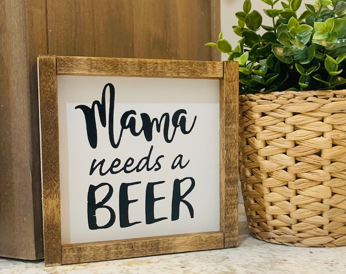 Mama needs a beer sign