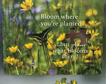 """Refrigerator Puzzle Magnet - 30 piece, Black Swallowtail Butterfly in a prairie, """"Bloom where you're planted...but plant what blooms there!"""""""