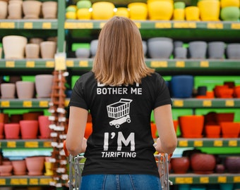 Don't Bother Me I'm Thrifting Unisex Tee