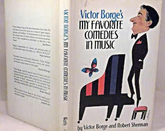 SIGNED, Victor Borge, Victor Borge's My Favorite Comedies in Music, First Edition, First Printing