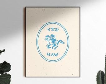 Yee-Haw Blue Art Print Poster, Unframed