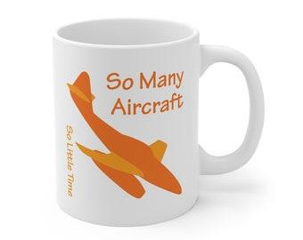 So Many Aircraft mug