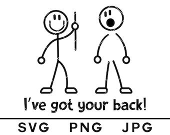 Ive Got Your Back SWEATSHIRT Nerd Geek Stickmen Fashion Top Gift birthday funny