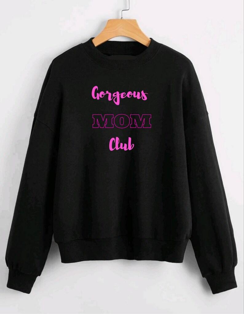 Mom sweater Mom club Sweatshirt Warm Sweatshirt Mother gift
