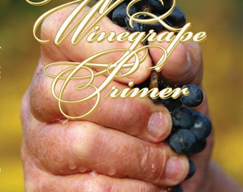 The Frugal Oenophile's Winegrape Primer