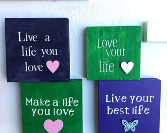 LIVE your best life, MOTIVATIONAL signs/home decor