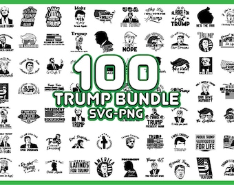 100 Donald Trump SVG PNG Bundle - Instant Download