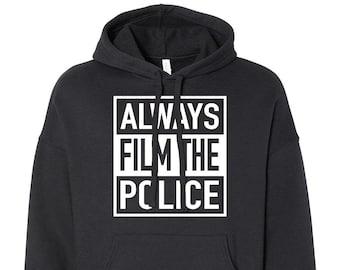 Black Hoodie 2 - Always Film The Police