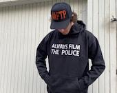 Black Hoodie - Always Film The Police