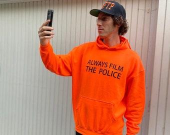 Orange Hoodie - Always Film The Police