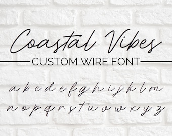 CUSTOM WIRE WORDS // Coastal Vibes font | wire sign | wire wall art | wall phrase | wall quote | custom home decor | personalized sign