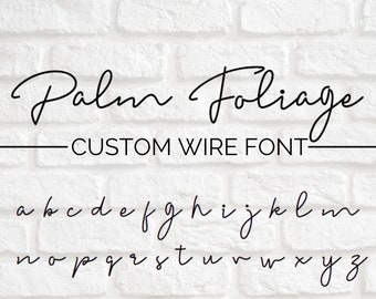 CUSTOM WIRE WORDS // Palm Foliage font | wire sign | wire wall art | wall phrase | wall quote | custom home decor | personalized sign