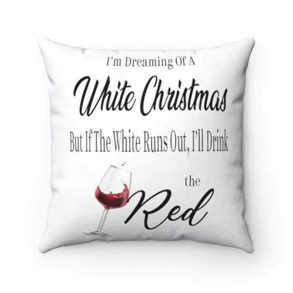 Christmas Wine Quote Pillow Case Holiday Home Decorpillow Etsy