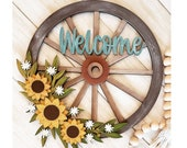 Wagon Wheel Welcome Sign Sunflower Decor Farmhouse Decor Farmhouse Kitchen Farmhouse Welcome Sign Farm Living Ranch Welcome Sign
